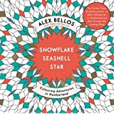 Snowflake, Seashell, Star: A Colouring Adventure in Numberland (Colouring Books)