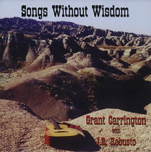 Songs Without Wisdom by Grant Carrington