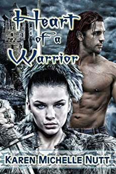 Heart of a Warrior by [Nutt, Karen Michelle]