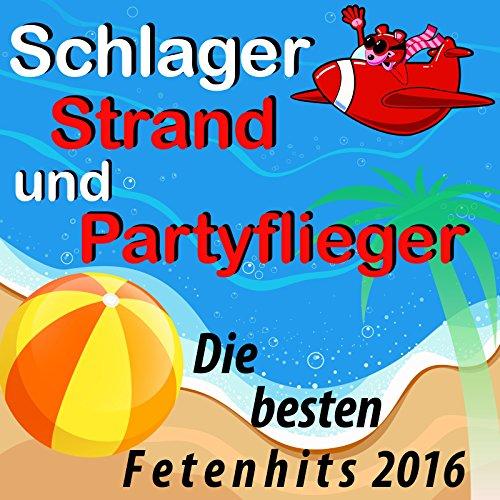 Schlager, Strand und Partyflie...