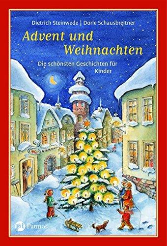 Advent und Weihnachten: Die schönsten Geschichten für Kinder