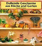 Duftende Geschenke aus Küche und Garten bei Amazon kaufen