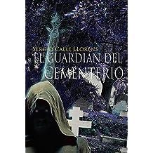 EL GUARDIÁN DEL CEMENTERIO