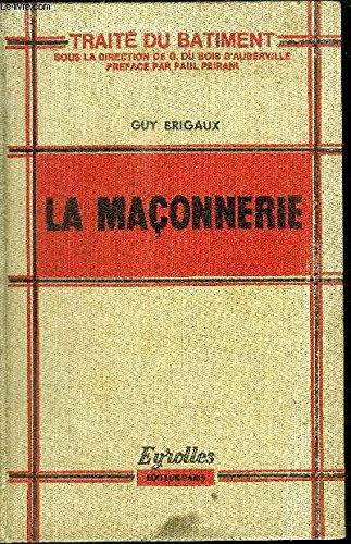 LA MACONNERIE - TRAITE DU BATIMENT PDF