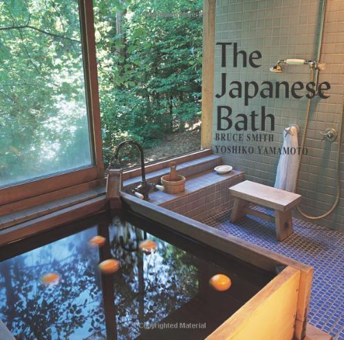 The Japanese Bath by Bruce Smith (2012-02-01)