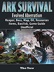 Ark Survival Evolved Aberration, Reaper, Boss, Map, Oil, Resources, Items, Basilisk, Game Guide Unofficial