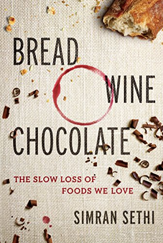 Mejor Torrent Descargar Bread, Wine, Chocolate: The Slow Loss of Foods We Love Epub Gratis No Funciona