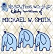 Michael W.Smith Tribute [Import allemand]