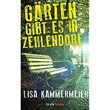 Gärten gibt es in Zehlendorf (Kindle Single)