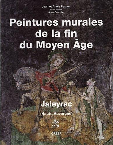 Peintures murales de la fin du Moyen-Âge, Jaleyrac, Haute-Auvergne par Courtille