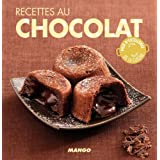 Recettes au chocolat - 90 recettes simples, rapides et savoureuses