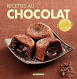 Recettes au chocolat - 90 recettes simples, rapides et savoureuses...