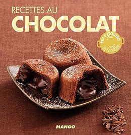 Recettes au chocolat - 90 recettes simples, rapides et savoureuses (La cerise sur le gâteau) von [Tombini, Marie-Laure]