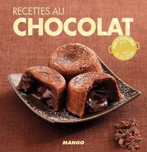 Recettes au chocolat - 90 recettes simples, rapides et savoureuses par Marie-Laure Tombini