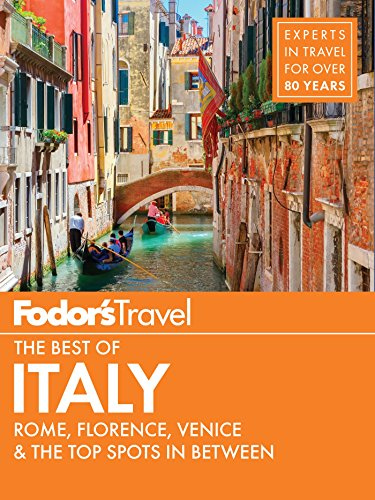 Fodor's The Best of Italy: Rome, Florence, Venice & the Top Spots in Between (Full-color Travel Guide Book 1) (English Edition)