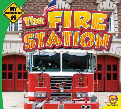 The Fire Station (My Neighborhood)