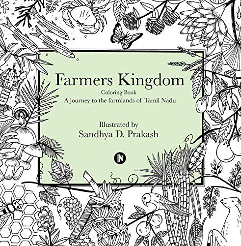 Farmers Kingdom : Colouring Book - A Journey to the Farmlands of Tamil
