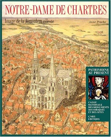 Notre-Dame de Chartres : Image de la Jérusalem céleste