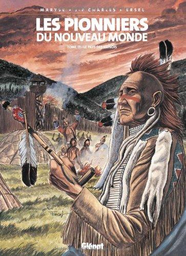 les-pionniers-du-nouveau-monde-tome-17-le-pays-des-illinois
