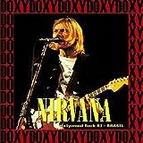Songtexte von Nirvana - Hollywood Rock Festival: Rio de Janeiro, Brazil, January 23rd, 1993