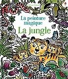 Telecharger Livres La jungle La peinture magique (PDF,EPUB,MOBI) gratuits en Francaise