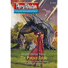 """Perry Rhodan 2835: Die Purpur-Teufe (Heftroman): Perry Rhodan-Zyklus """"Die Jenzeitigen Lande"""" (Perry Rhodan-Erstauflage)"""