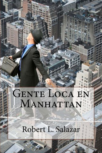 Gente Loca en Manhattan por Robert Salazar