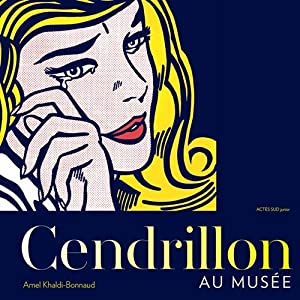 """Afficher """"Cendrillon au musée"""""""