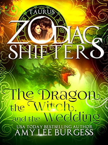 the-dragon-the-witch-and-the-wedding-a-zodiac-shifters-paranormal-romance-taurus