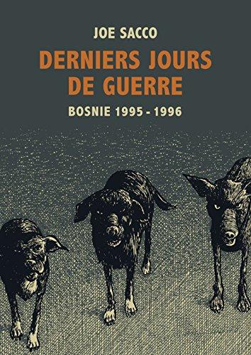 Derniers jours de guerre : Bosnie, 1995-1996 par Joe Sacco, Rackham