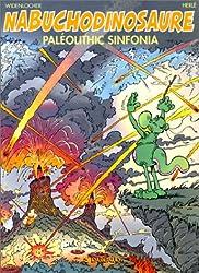 Nabuchodinosaure, tome 6, Paleolithic sinfonia