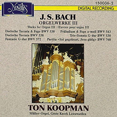 Bach: Orgelwerke III