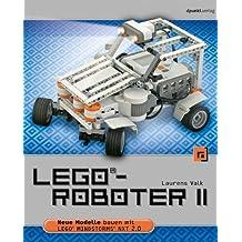 LEGO®-Roboter II: Neue Modelle bauen mit LEGO® MINDSTORMS® NXT 2.0