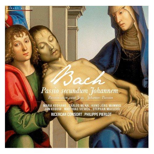 Bach: Passio secundum Johannem...