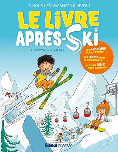 Le livre après-ski par Stéphane Frattini