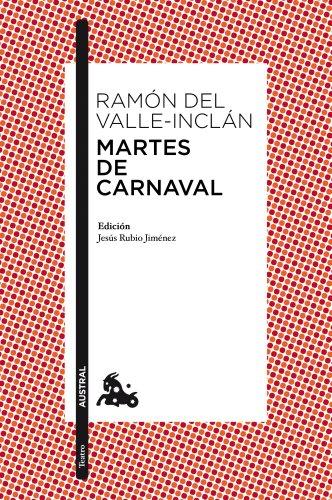Martes de Carnaval: Esperpentos (Teatro) por Ramón del Valle-Inclán