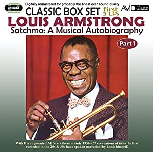 Satchmo: A Musical Autobiography - Part 1 (First 3 LP's)