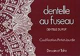 Dentelle au fuseau - Dentelle du puy, codification petiot-jourde