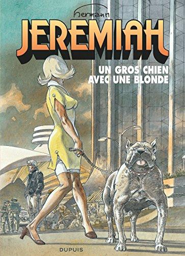 Jeremiah - tome 33 - Un gros chien avec une blonde