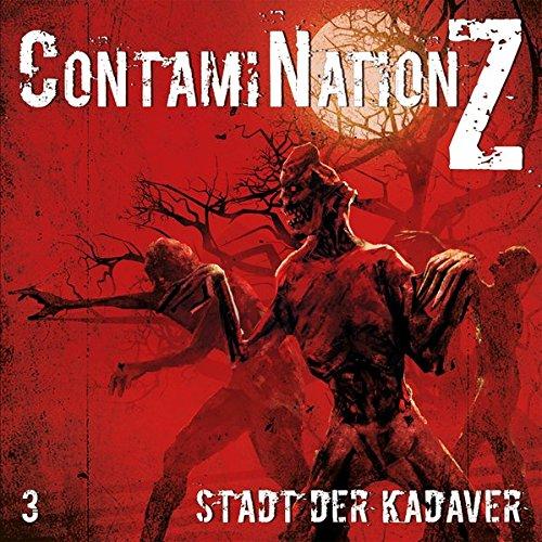 ContaniNation Z (3) Stadt der Kadaver - Contendo Media