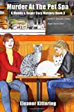 Murder at the Pet Spa: A Mandy & Roger Cozy Mystery Book 3 (A Mandy and Roger Cozy Mystery)