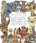 Mille et un b�b�s animaux