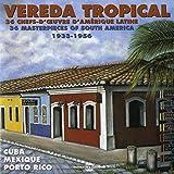 Best Rico De La Souths - Vereda Tropical 1933-1956: 36 Masterpieces of South America Review