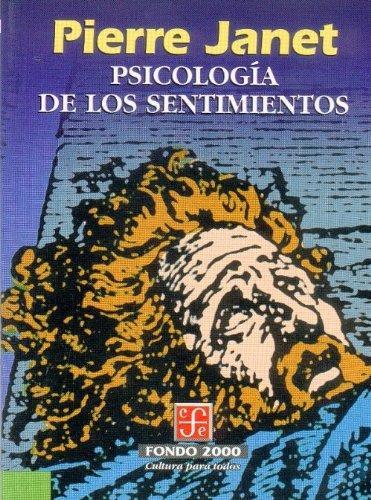Psicologia de Los Sentimientos (Psiquiatria y Psicologa)