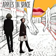 Apples In Space [Explicit]