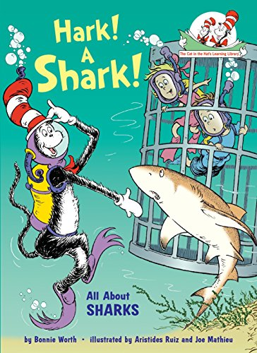 Hark! A Shark!: All About Sharks Cat in the Hat's