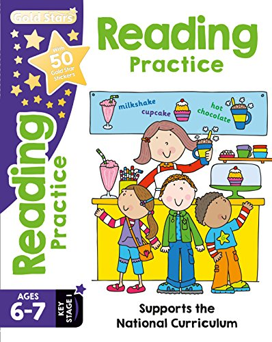 Gold Stars Reading Practice Ages 6-7 Key Stage 1: Supports the National Curriculum