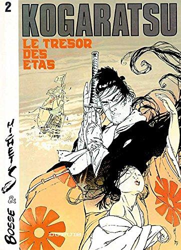Kogaratsu, tome 2 : Le Trésor des Etas par