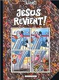 Jésus revient, tome 1