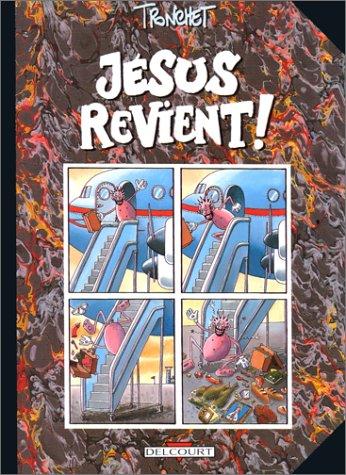 Jésus revient, tome 1 par Tronchet